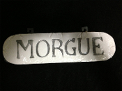 Gothic Horror-MORGUE-Halloween Prop Decoration mad scientist, doctor, CSI Coroner Dexter Lab, wall hanging, door, SIGN, Teen Bedroom, Man Cave, Castle Haunt. Creepy Haunted House spooky dungeon, tombstone scene, costume party display.