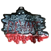 Gothic Horror-BEWARE-Halloween Prop Decoration cemetery, graveyard, door, yard Warning SIGN for Teenager Room, Teen Bedroom, Man Cave, Castle Haunt Décor. Creepy Haunted House spooky dungeon, tombstone scene or costume party wall display.